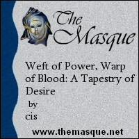 'Weft of Power, Warp of Blood: A Tapestry of Desire' at TheMasque.net